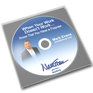 Know That You Have a Purpose CD by Mark Evans