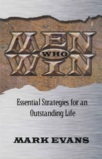 Men Who Win by Mark Evans